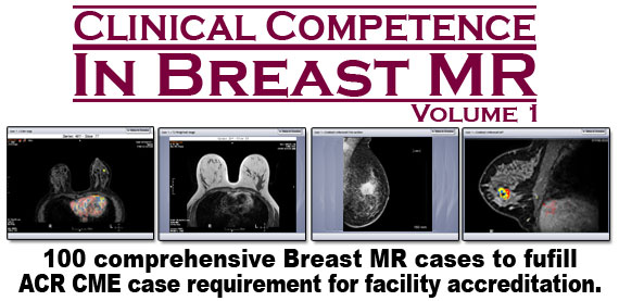Clinical Competence in Breast MR, Volume 1