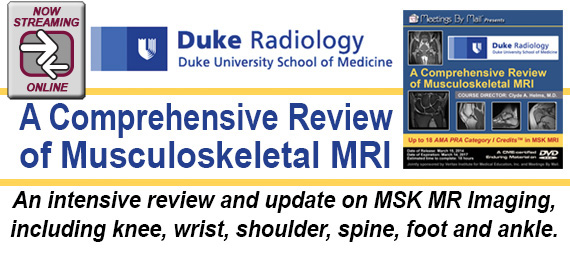 Duke Radiology: A Comprehensive Review of MSK MRI