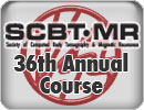 SCBT-MR 36th Annual Course (2013)